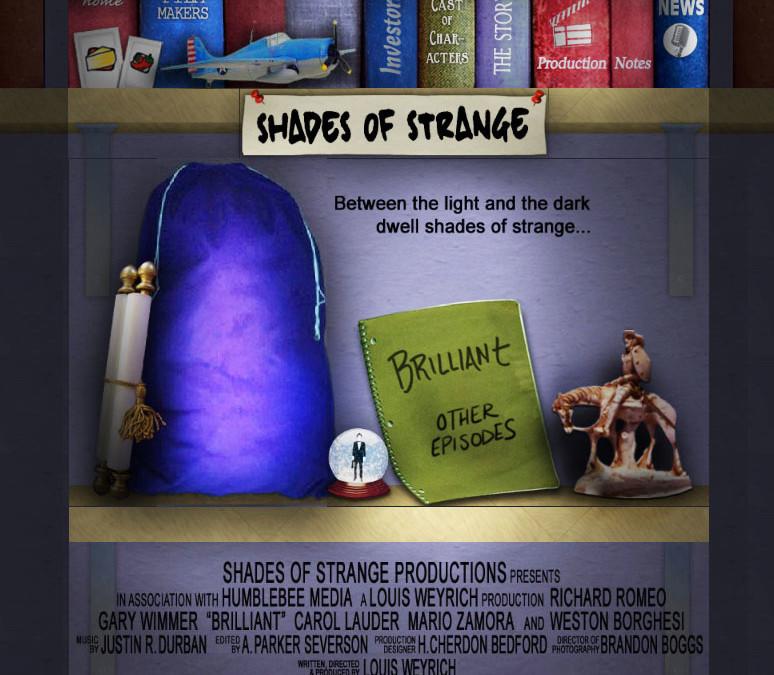Shades of Strange Brilliant Telelvision Production